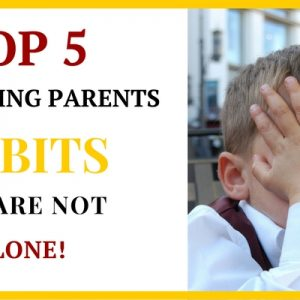 annoying parent habits