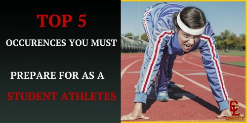 op 5 Occurrences You Must Prepare for as a Student Athlete